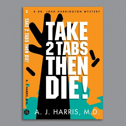 Take 2 Tabs Then Die!