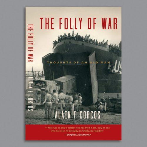The Folly of War